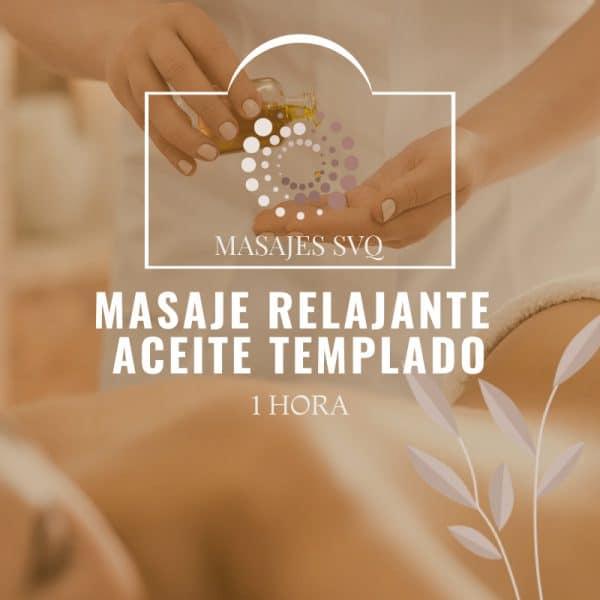 masaje relajante aceite templado